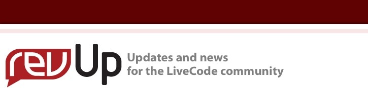 revUp - Updates and news for the LiveCode community